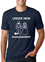 Under New Management Funny Marriage T Shirt