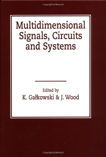 Multidimensional Signals, Circuits and Systems (Systems and Control)