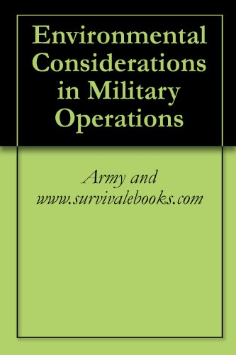 Environmental Considerations In Military Operations