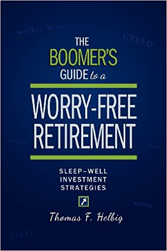 The Boomer's Guide to a Worry-Free Retirement: Sleep-Well Investment Strategies