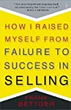 img - for How I Raised Myself from Failure to Success in Selling [HOW I RAISED MYSELF FROM FAIL] book / textbook / text book