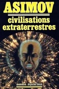 Civilisations extraterrestres par Asimov