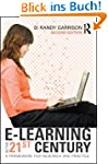 E-Learning in the 21st Century: A Fra...