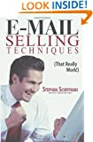 E-Mail Selling Techniques: That Really Work