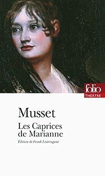 Les Caprices de Marianne par Musset
