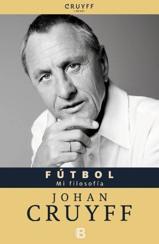 Futbol (Spanish Edition) (Bolsillo Zeta No Ficcion) 2nd edition by Johan Cruyff (2013) Paperback