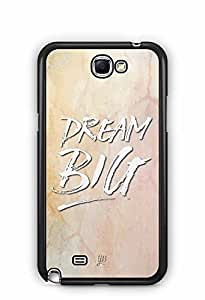 YuBingo Dream BIG Designer Mobile Case Back Cover for Samsung Galaxy Note 2