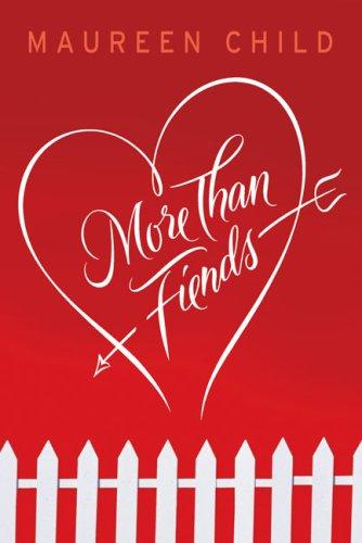 More Than Fiends, Maureen Child