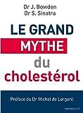 "Afficher ""Le grand mythe du cholestérol"""