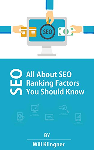 SEO: All about SEO Ranking Factors You Should Know PDF