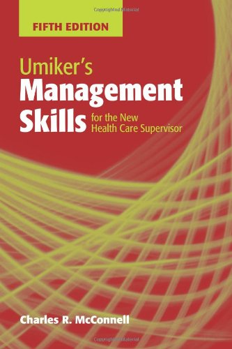 Umiker's Management Skills For The New Health Care...