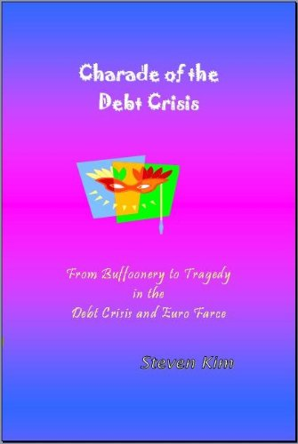 Charade of the Debt Crisis