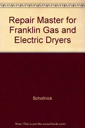 Repair Master For Franklin Gas And Electric Dryers