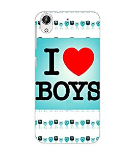 HTC DESIRE 626 S I LOVE BOYS Back Cover by PRINTSWAG