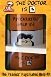 The Doctor is In: The Peanuts Psychiatric Help Kit (Peanuts (Running Press))