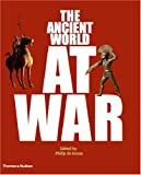 The Ancient World at War: A Global History