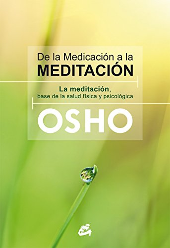 De La Medicación A La Meditación descarga pdf epub mobi fb2
