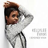 I remember when   Evans, Kellylee - Chant
