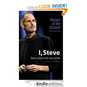 I, Steve: Steve Jobs in his own words