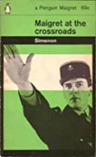 Maigret at the Crossroads. Penguin Crime No…
