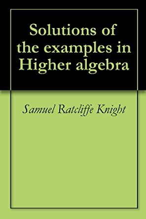 Higher algebra by hall and knight pdf download