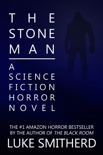 Free Book! 110 Rave Reviews on Amazon UK For THE STONE MAN -Download Amazon #1 Sci-Fi/Horror Bestseller Now While Still Free!