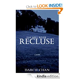 Kindle Book Bargains: The Mill River Recluse, by Darcie Chan. Publication Date: May 18, 2011
