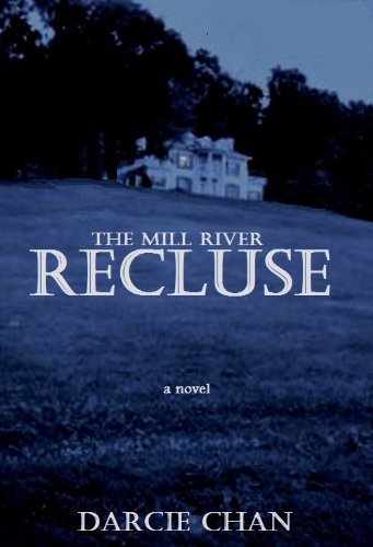 The Mill River Recluse