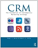 img - for CRM: The Foundation of Contemporary Marketing Strategy book / textbook / text book