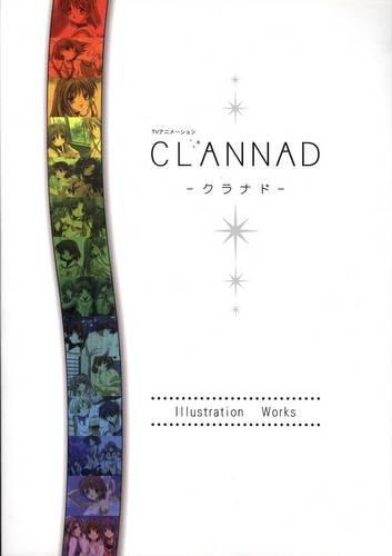 TVアニメーション CLANNAD クラナド illustration works