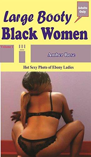 Grandes mujeres negras del botín: Hot Sexy Fotos de las señoras de ébano