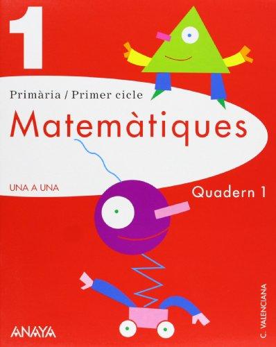 Matemàtiques 1. Quadern 1. (UNA A UNA), Buch