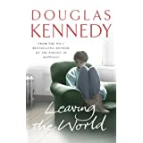 Leaving the Worldby Douglas Kennedy