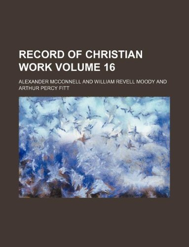 Record of Christian work Volume 16