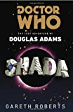 Doctor Who: Shada: The Lost Adventure by Douglas Adams (0425259986) by Roberts, Gareth