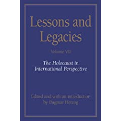 Lessons and Legacies VII: The Holocaust in International Perspective