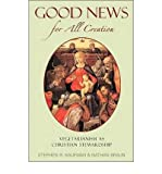 img - for Good News for All Creation: Vegetarianism as Christian Stewardship (Paperback) - Common book / textbook / text book