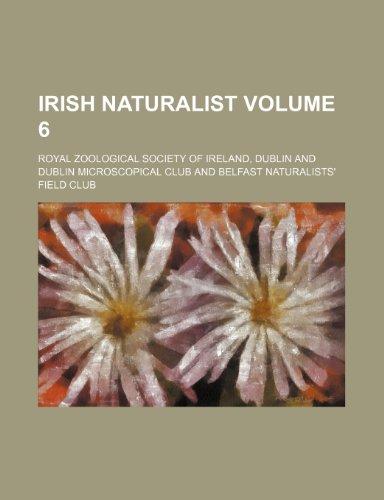 Irish naturalist Volume 6