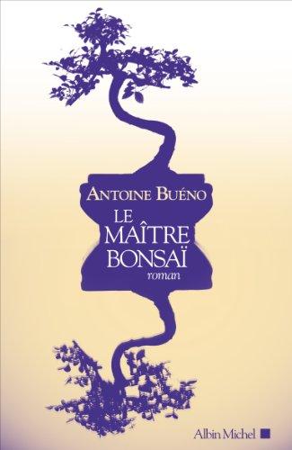 [Le]  Maître bonsaï : roman