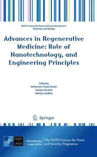 Advances in Regenerative Medicine: Role of Nanotechnology, and Engineering Principles (NATO Science for Peace and Securi