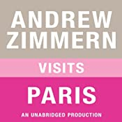 Andrew Zimmern Visits Paris: Chapter 9 from 'The Bizarre Truth' | [Andrew Zimmern]