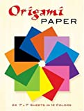 Origami Paper: 24 7 x 7 Sheets in 12 Colors (Dover Origami Papercraft)