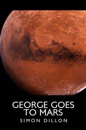 George goes to Mars (George Hughes Book 1)