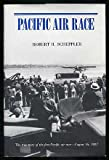 img - for Pacific Air Race by Robert H. Scheppler (1988-05-03) book / textbook / text book