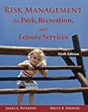 img - for Risk Management for Park, Recreation, and Leisure Services by Peterson, James A., Hronek, Bruce B.(August 4, 2011) Hardcover book / textbook / text book