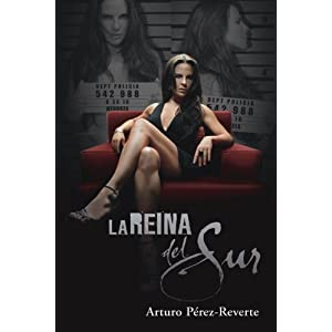 La Reina del Sur - Media Tie-In / The Queen of the South (Spanish Edition) (Spanish Edition)