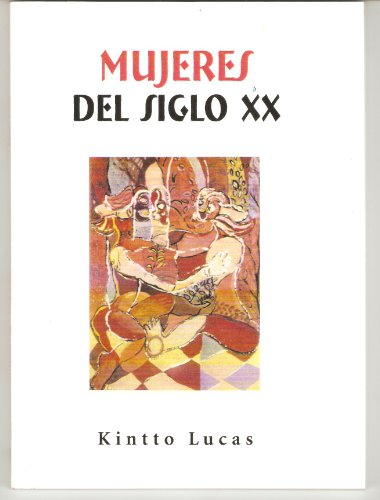 Portada del libro Mujeres del siglo XX de Kintto Lucas