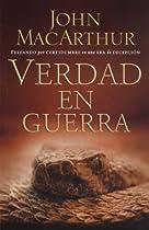 Verdad en guerra (Spanish Edition)