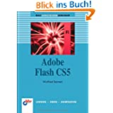 Adobe Flash CS5 (bhv Einsteigerseminar)