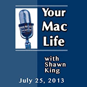 Your Mac Life, July 25, 2013 | [Shawn King]
